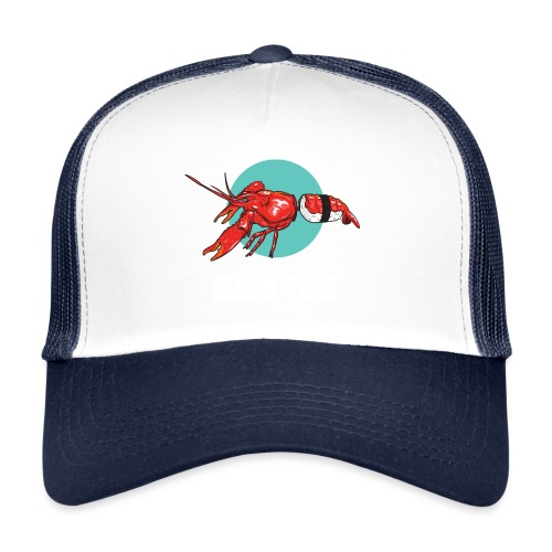 SUSHI TIME-gambero-b - Trucker Cap