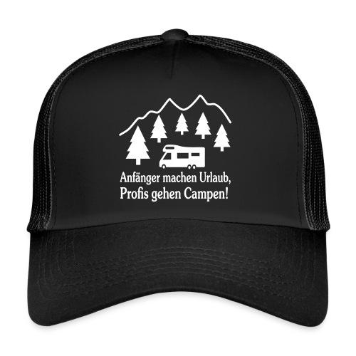 Camping Geschenk Campen Gehen Urlaub Spruch - Trucker Cap