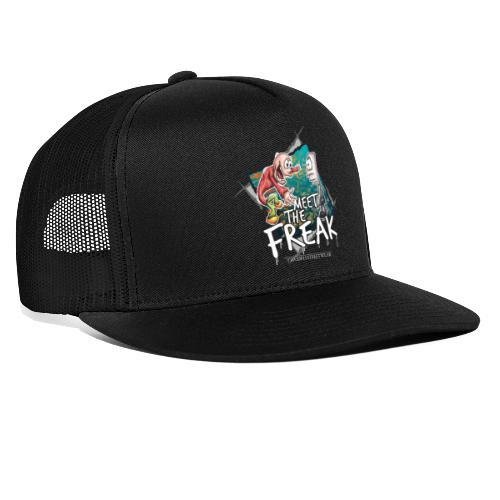 meet the freak - Trucker Cap
