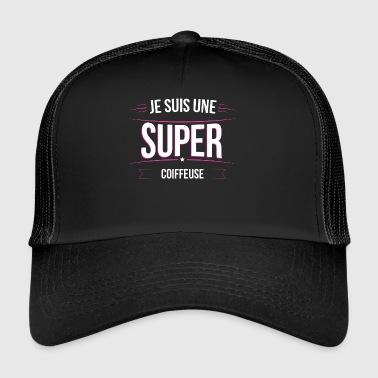 Coiffeuse je suis une super Coiffeuse - Trucker Cap