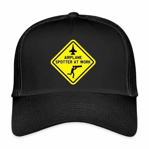 "T-shirt ""mil. airplane spotter at work"". - Trucker Cap"