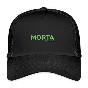 MORTA - Trucker Cap