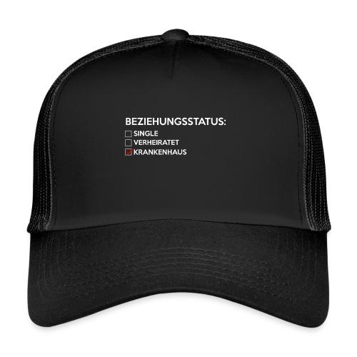 Beziehungsstatus - Krankenhaus - Trucker Cap