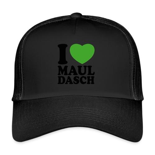 I love Mauldasch - klassik - Trucker Cap
