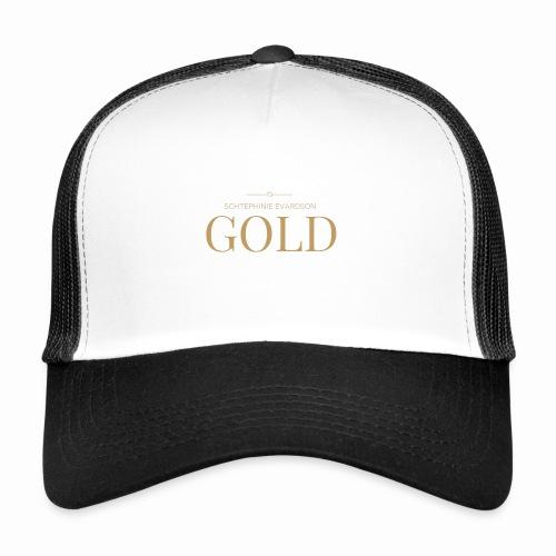 Schtephinie Evardson: Ultra Premium Gold Edition - Trucker Cap