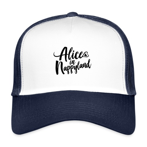 Alice in Nappyland Typography Black 1080 1 - Trucker Cap