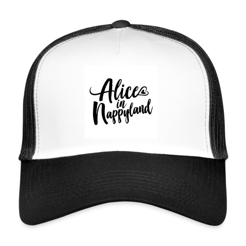 Alice in Nappyland Typography Black 1080 1 - Trucker Cap