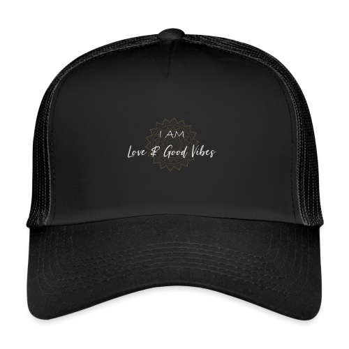 I am love and good vibes white gold - Trucker Cap