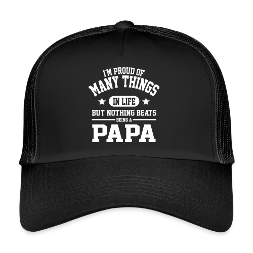 Proud To Be Papa - Trucker Cap