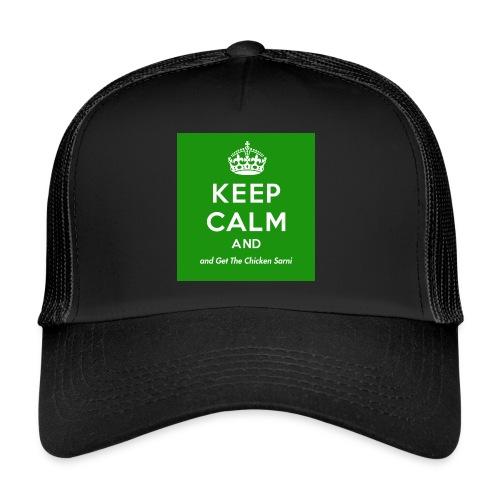Keep Calm and Get The Chicken Sarni - Green - Trucker Cap