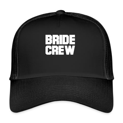 Braut Crew Junggesellinnenabschied - Trucker Cap