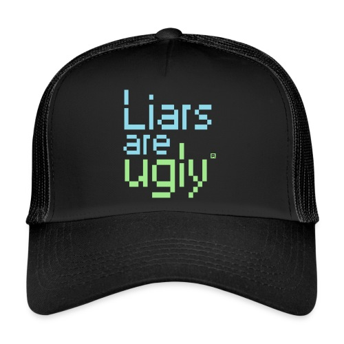Liars Are Ugly - Trucker Cap