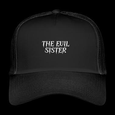 Hermana malvada - Gorra de camionero