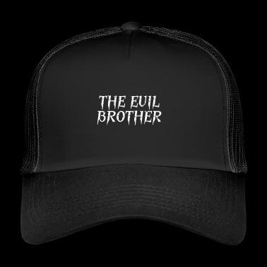 El hermano malvado - Gorra de camionero