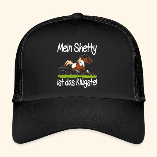 Mein Shetty das Klugste (Text weiss - Trucker Cap