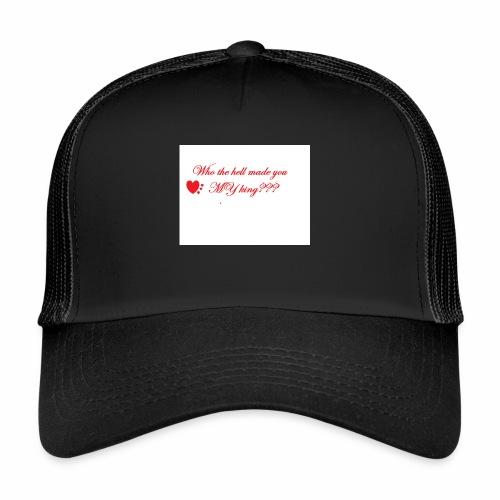 LoveYourselfTheMost - Trucker Cap