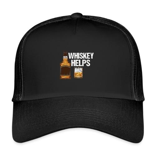 Whiskey helps - Alkohol - Trucker Cap