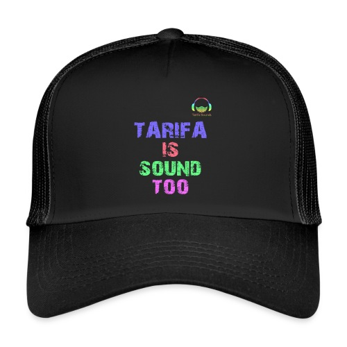 Tarifa tambiés es sonido - Gorra de camionero