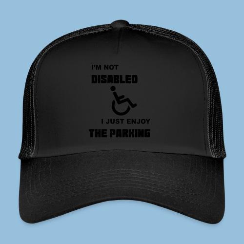 notdisabled1 - Trucker Cap