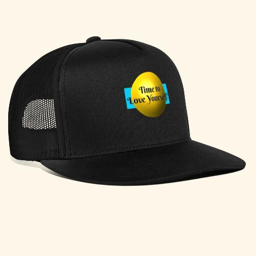 Time to Love Yourself - Trucker Cap
