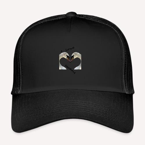 I love swans - Trucker Cap