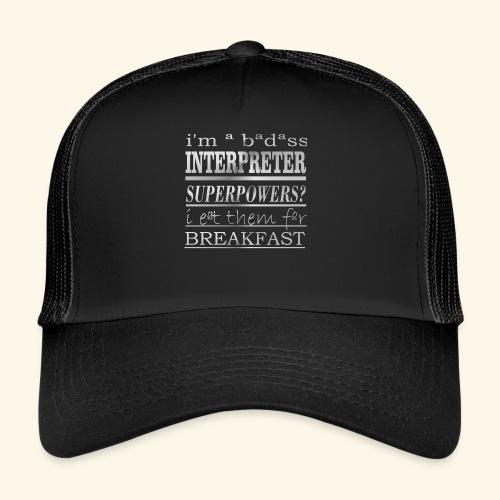 INTERPRETER - Trucker Cap
