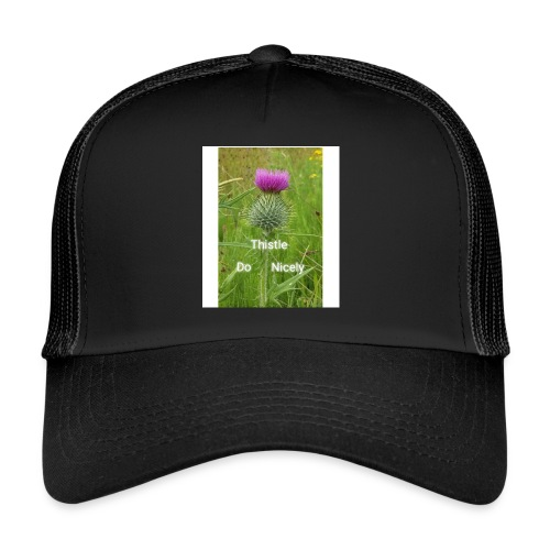 IMG 20180301 221949 Thistle Do Nicely - Trucker Cap