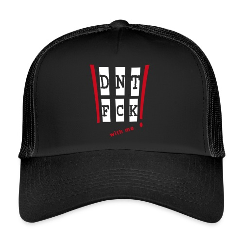 Don' fuck with me! (Red) - Trucker Cap