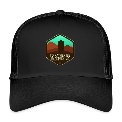 I'd Rather Be Backpacking - Trucker Cap