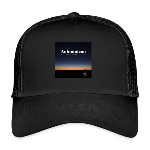 Automnicon. We even own the stars. - Trucker Cap