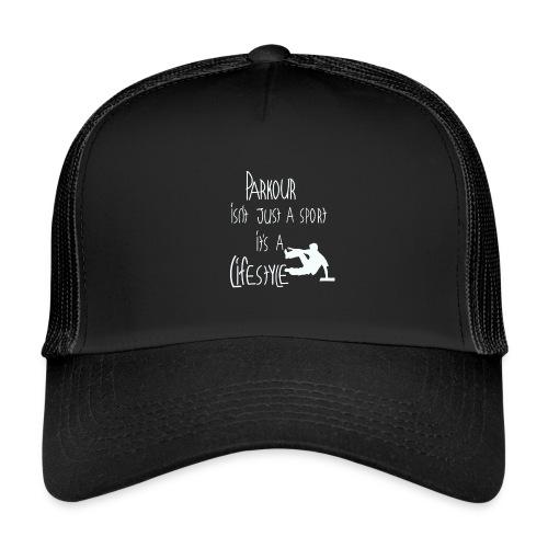 Parkour is life - Trucker Cap