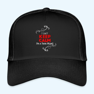 I Can't Keep Calm (voor donkere stof) - Trucker Cap