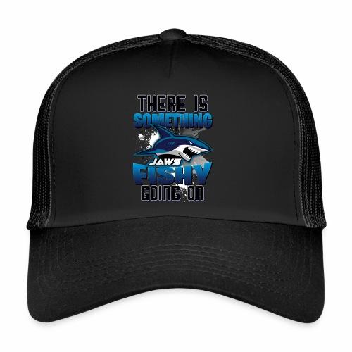 Something Fishy - Trucker Cap