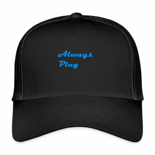 MattMonster Always Plug Merch - Trucker Cap