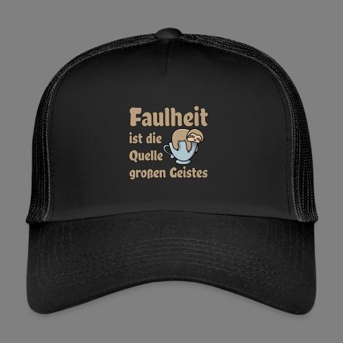 Faulheit - Trucker Cap