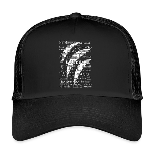 Werewolf in 33 Languages (Black Version) - Trucker Cap