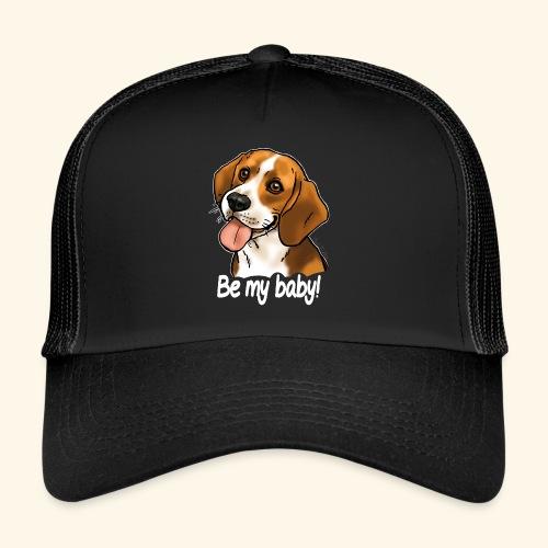 Chien beagle Be my baby (texte blanc) - Trucker Cap