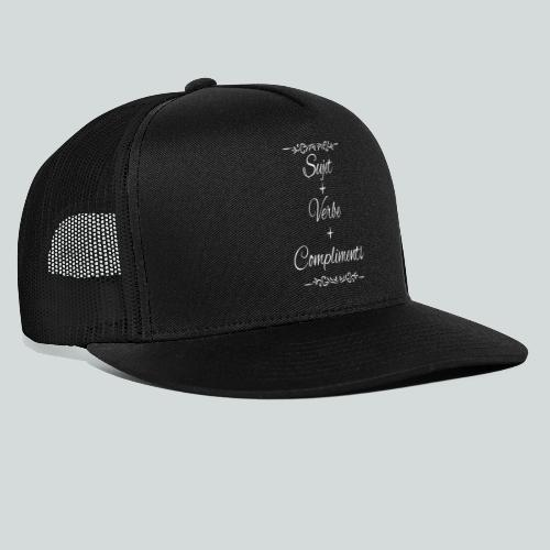 Sujet+verbe+compliments - Trucker Cap