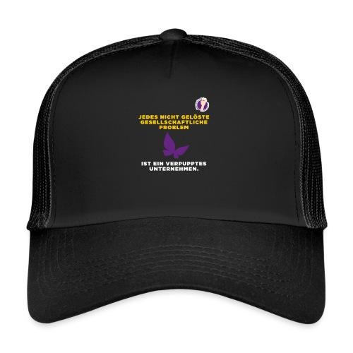 Verpupptes Unternehmen - Trucker Cap