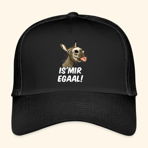 Esel Is Mir Egaal! (weisser Text) - Trucker Cap