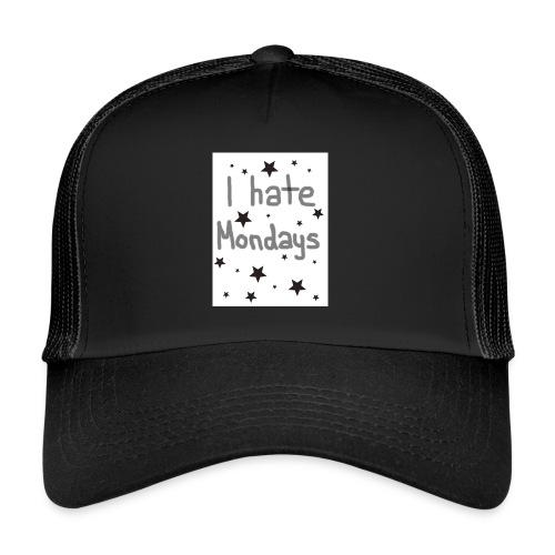 I hate Mondays - Trucker Cap