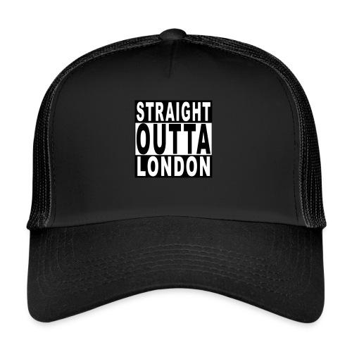 STRAIGHT OUTTA LONDON - Trucker Cap