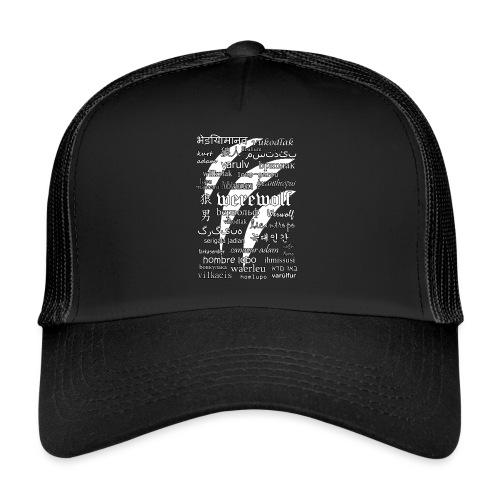 Werewolf in 33 Languages (Black Ver.) - Trucker Cap