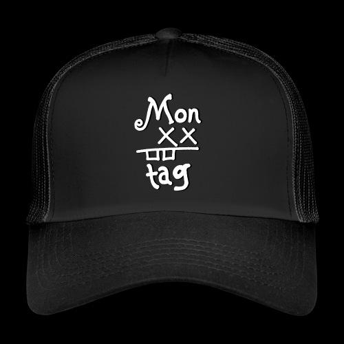 Montag x_x - Trucker Cap