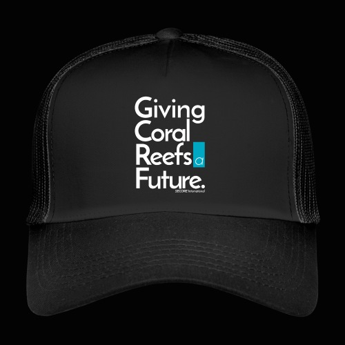 Giving Coral Reefs a Future - Trucker Cap