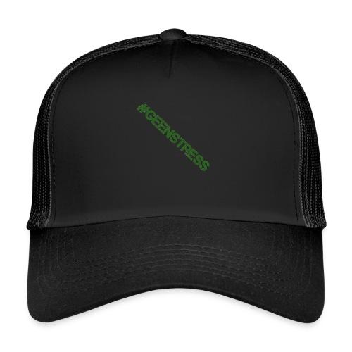 geen stress gif - Trucker Cap