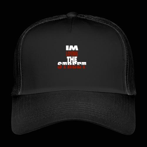 IMLOVINGTHESTREET - Trucker Cap
