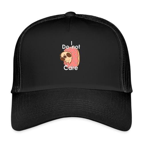 i do nut care tshirt - Trucker Cap