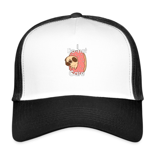 i do nut care tshirt - Trucker Cap
