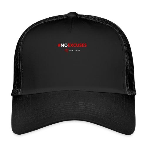 #NoExcuses - Trucker Cap